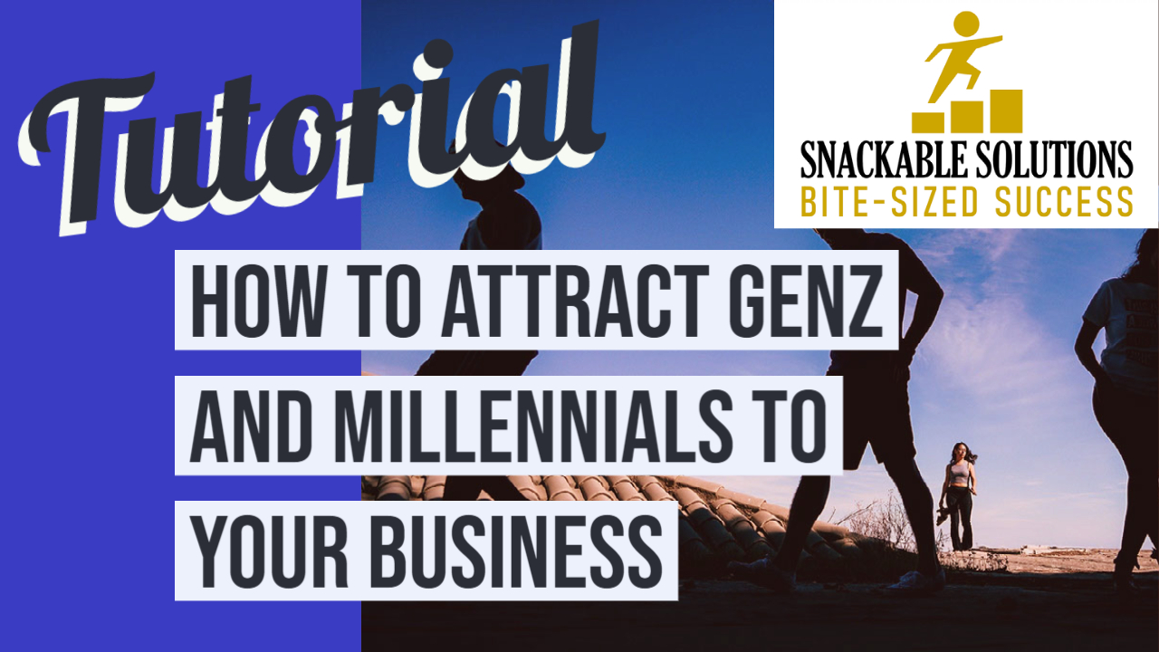 how to attract genz and millennials to your business