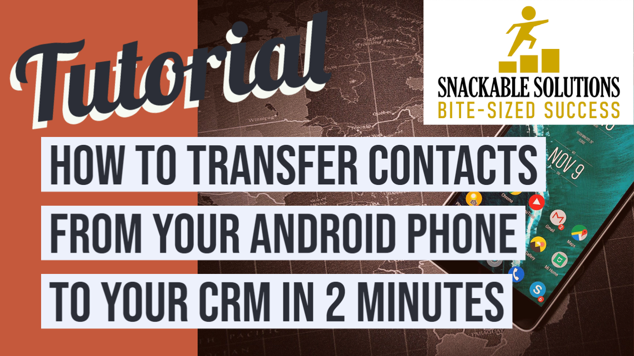 how to transfer contacts from your Android phone to your CRM in two minutes