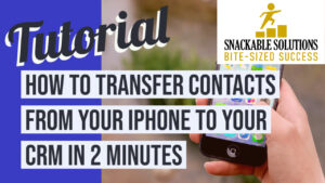 how to transfer contacts from your iPhone to your CRM in 2 minutes