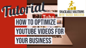 how to optimize YouTube videos for your business